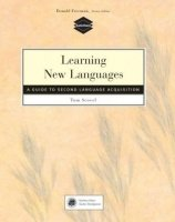 Learning New Languages: a Guide to Second Language Acquisition - SCOVEL, T.
