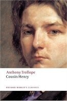 Cousin Henry (Oxford World´s Classics New Edition) - TROLLOPE, A.