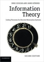 Information Theory : Coding Theorems for Discrete Memoryless Systems, 2nd Ed.