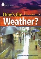 FOOTPRINT READERS LIBRARY Level 2200 - HOW´S THE WEATHER?