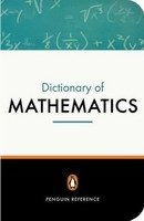 Penguin Dictionary of Mathematics 3rd Revised Edition