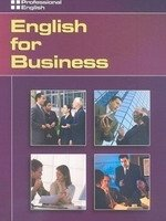 PROFESSIONAL ENGLISH: ENGLISH FOR BUSINESS STUDENT´S BOOK