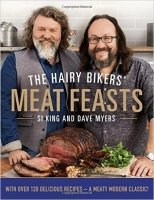 The Hairy Bikers' Meat Feasts: With Over 120 Delicious Recipes