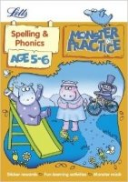 Spelling and Phonics Age 5-6 (Letts Monster Practice)