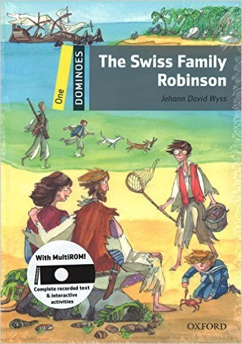 Dominoes Second Edition Level 1 - the Swiss Family Robinson with MultiRom Pack - WYSS, J. D.