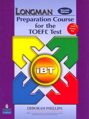 Longman Preparation Course for the TOEFL Test - IBT Student Book with CD-ROM and Answer Key (audio CDs Required)