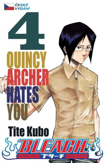 Bleach 4: Quincy Archer Hates You - Tite Kubo
