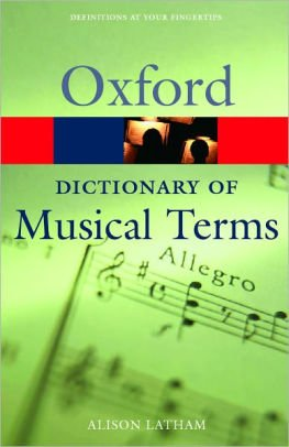 OXFORD DICTIONARY OF MUSICAL TERMS (Oxford Paperback Reference)