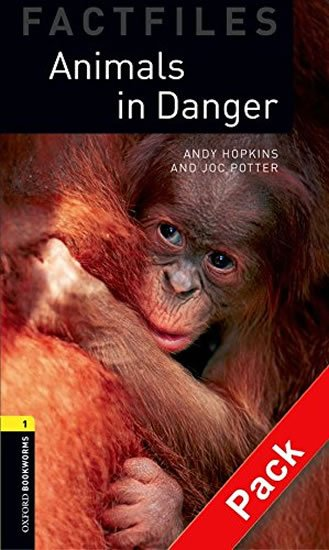Oxford Bookworms Library Factfiles 1 Animals in Danger audio CD Pack