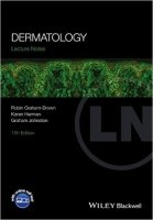 Lecture Notes: Dermatology, 11th Ed. - Graham;Brown, R.