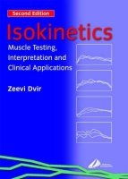 Isokinetics: Muscle Testing, Interpretation and Clinical Applications