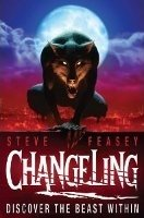 Changeling 1 - Feasey, S.