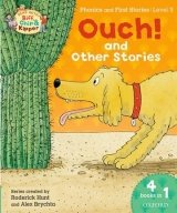 Read with Biff, Chip & Kipper Level 3 Phonics & First Stories: Ouch! and Other Stories (ORT)