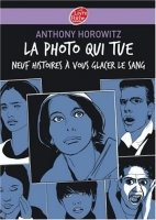 La photo qui tue (Livre de poche Jeunesse)