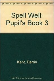 SPELL WELL 3 PUPIL´S BOOK