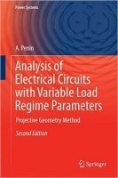 Analysis of Electrical Circuits with Variable Load Regime Parameters : Projective Geometry Method