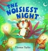 The Noisiest Night - TAYLOR, T.
