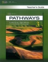 PATHWAYS LISTENING, SPEAKING AND CRITICAL THINKING 3 TEACHER´S GUIDE