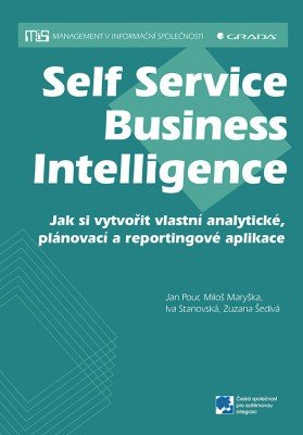 Self Service Business Intelligence - Jan Pour [E-kniha]