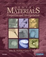 Dental Materials: Properties and Manipulation - Powers, J. M.;Wataha, J. C.