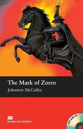 Macmillan Readers Elementary: Mark of Zorro T. Pk with CD - Johnston McCulley