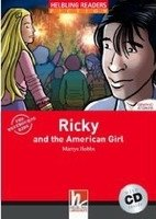 HELBLING READERS FICTION LEVEL 3 RED LINE - RICKY AND THE AMERICAN GIRL + AUDIO CD PACK