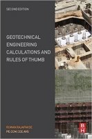 Geotechnical Engineering Calculations and Rules of Thumb, 2nd Ed.