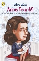 Who Was Anne Frank? - Abramson, A.