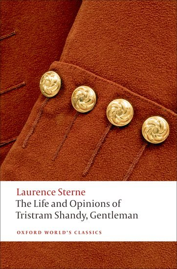 The Life and Opinions of Tristram Shandy, Gentleman (Oxford World´s Classics New Edition) - STERNE, L.