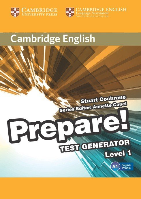 Cambridge English Prepare! Test Generator Level 1 CD-ROM - Stuart Cochrane;Edited in consultation with Annette Capel