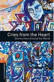 Oxford Bookworms Library New Edition 2 Cries From the Heart - BASSETT, J.