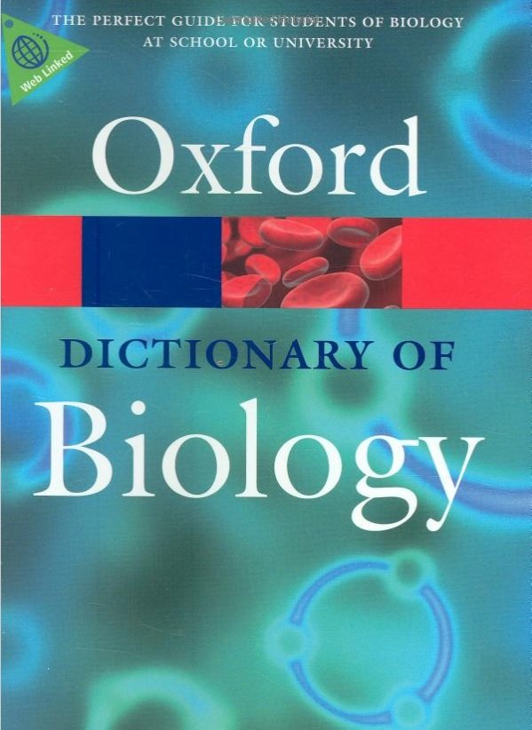 OXFORD DICTIONARY OF BIOLOGY 6th Edition (Oxford Paperback Reference)