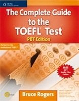 The Complete Guide to the Toefl Test PBt Edition - ROGERS, B.
