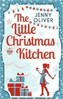 The Little Christmas Kitchen - Oliver, J.
