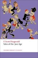 TALES OF THE JAZZ AGE (Oxford World´s Classics New Edition)