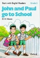 Start with English Readers 2 John and Paul Go to School - HOWE, D. H.
