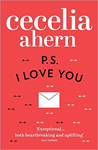 Ps, I Love You - AHERN, C.