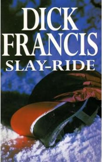 Slay - Ride - Dick Francis