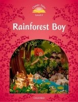 Classic Tales Second Edition Level 2 Rainforest Boy with Audio CD Pack