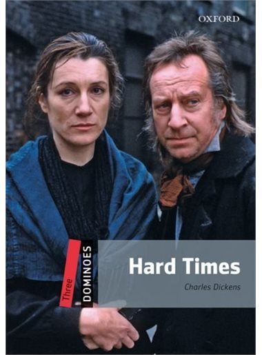 Dominoes Second Edition Level 3 - Hard Times - DICKENS, Ch.