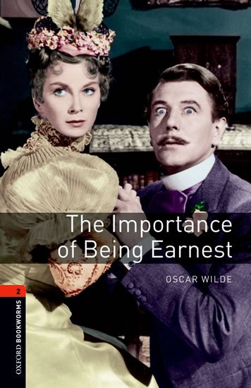 Oxford Bookworms Playscripts 2 The Importance of Being Earnest (New Edition)