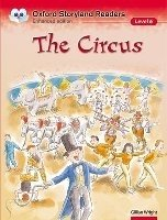 Oxford Storyland Readers 6 the Circus - WRIGHT, G.