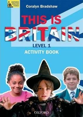 This is Britain 1 Video Activity Book - BRADSHAW, C.
