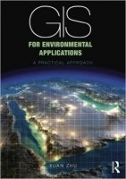 GIS for Environmental Applications : A Practical Approach