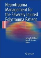 Neurotrauma Management for the Severely Injured Polytrauma Patient *