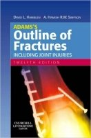 Adam's Outline of Fractures, 12th Ed.