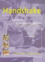 HANDSHAKE: A COURSE IN COMMUNICATION TEACHER´S BOOK
