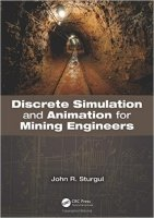 Discrete Simulation and Animation for Mining Engineers - Sturgul, J.
