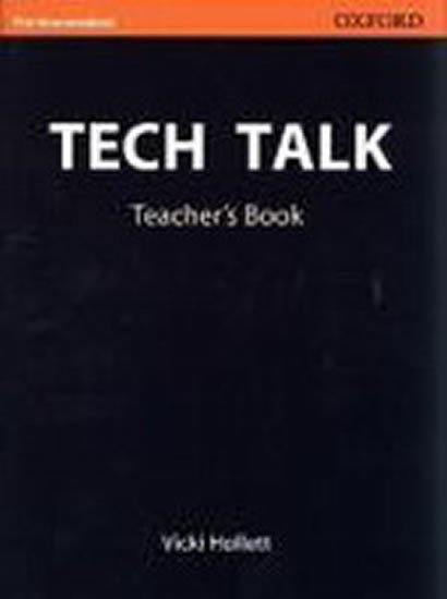 Tech Talk Pre-intermediate Teacher´s Book - Vicki Hollett