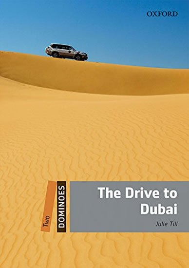 Dominoes 2 The Drive to Dubai with Audio Mp3 Pack (2nd) - Julie Till